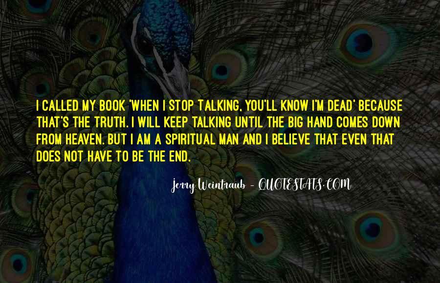Jerry Weintraub Quotes #1219455