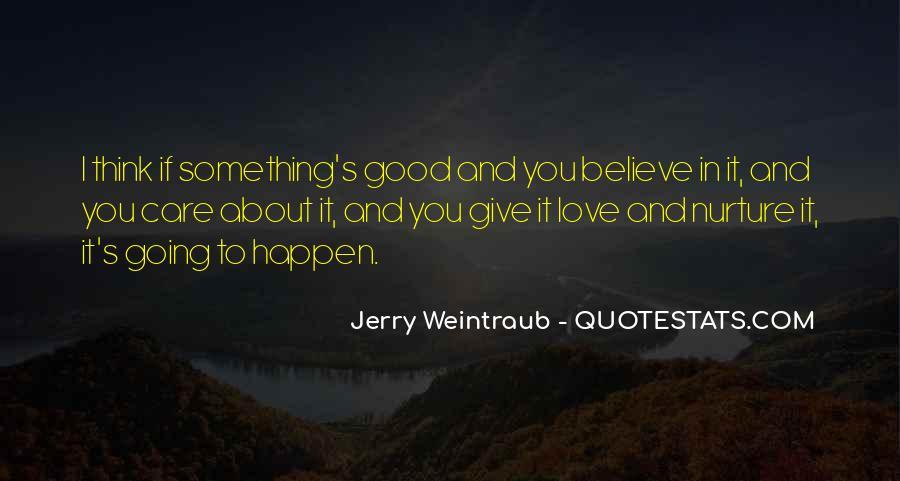 Jerry Weintraub Quotes #1316015