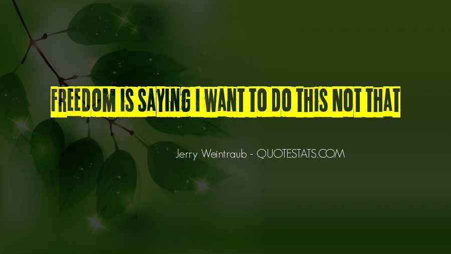 Jerry Weintraub Quotes #1486057