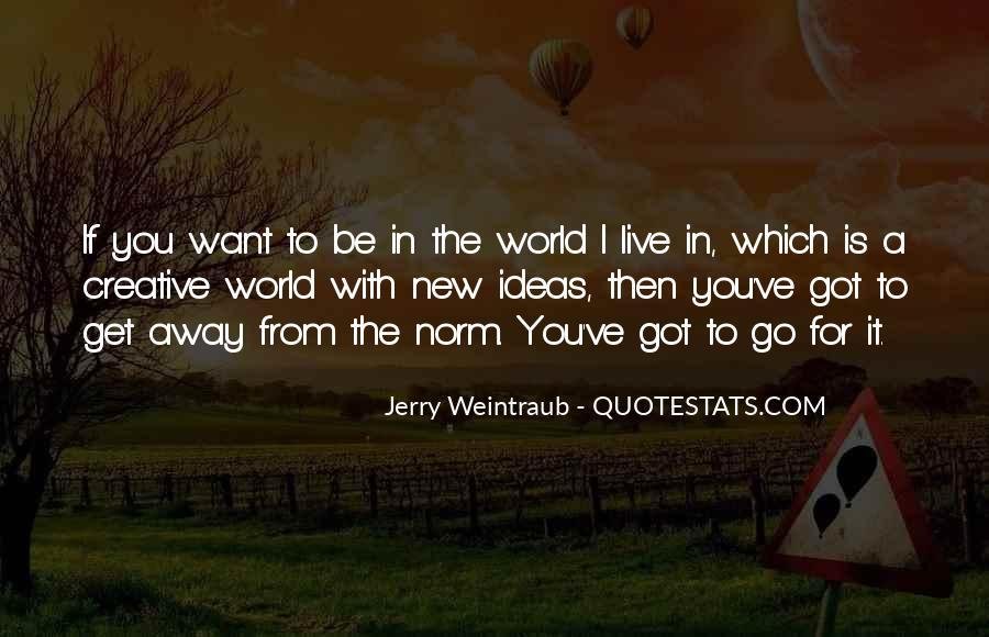 Jerry Weintraub Quotes #775862