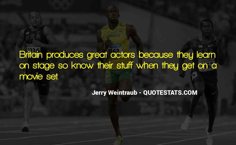 Jerry Weintraub Quotes #852707