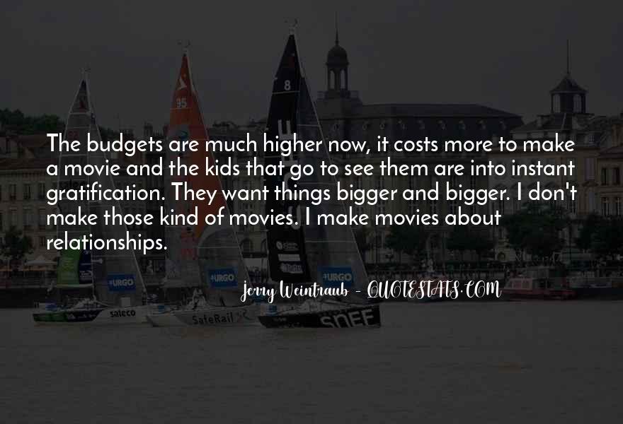 Jerry Weintraub Quotes #8548