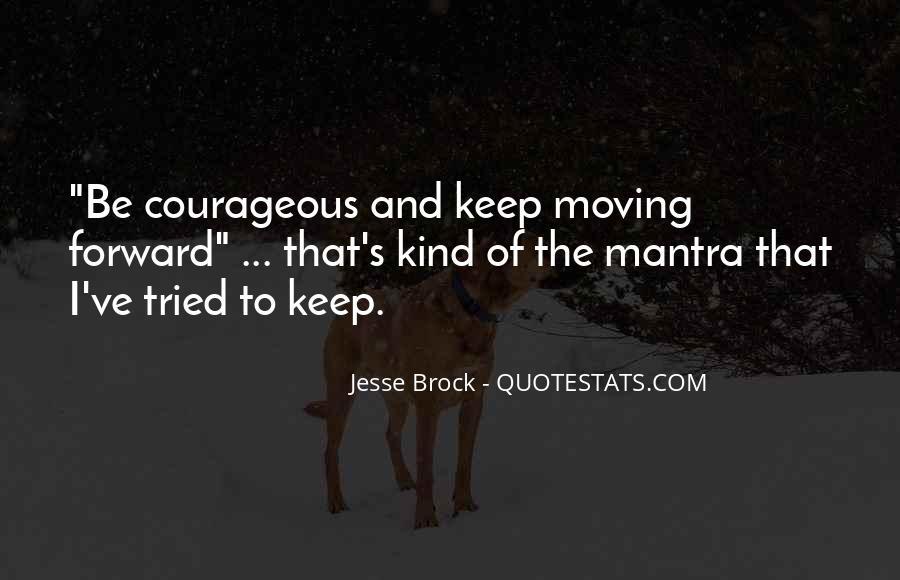Jesse Brock Quotes #797003