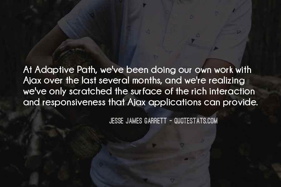 Jesse James Garrett Quotes #1538562