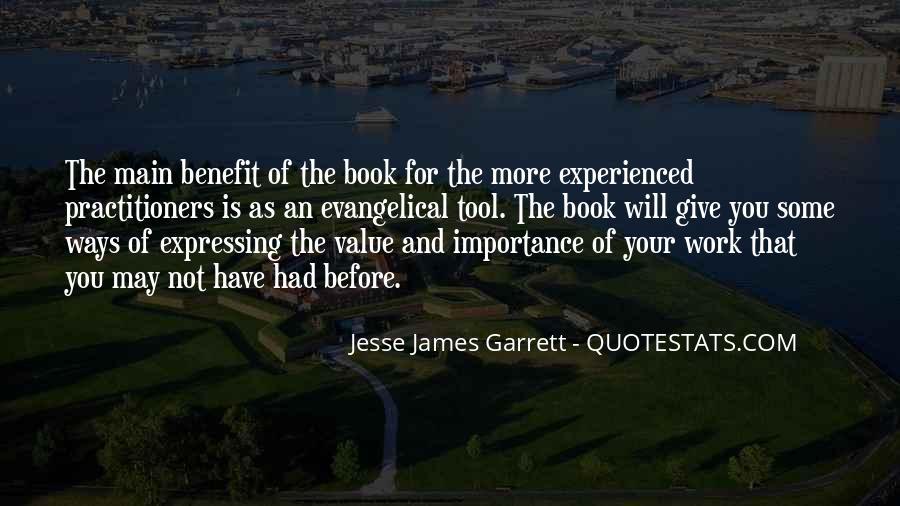 Jesse James Garrett Quotes #1705014
