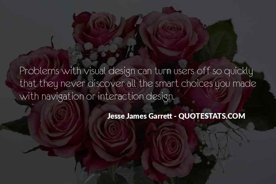Jesse James Garrett Quotes #189282