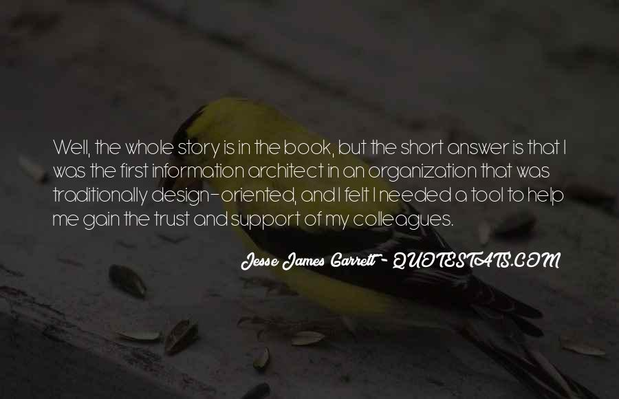 Jesse James Garrett Quotes #232626