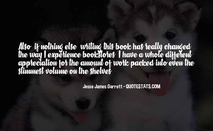 Jesse James Garrett Quotes #606556