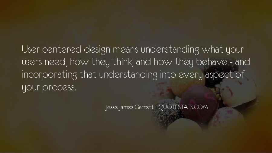 Jesse James Garrett Quotes #944812