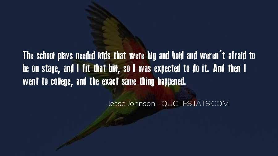 Jesse Johnson Quotes #807085
