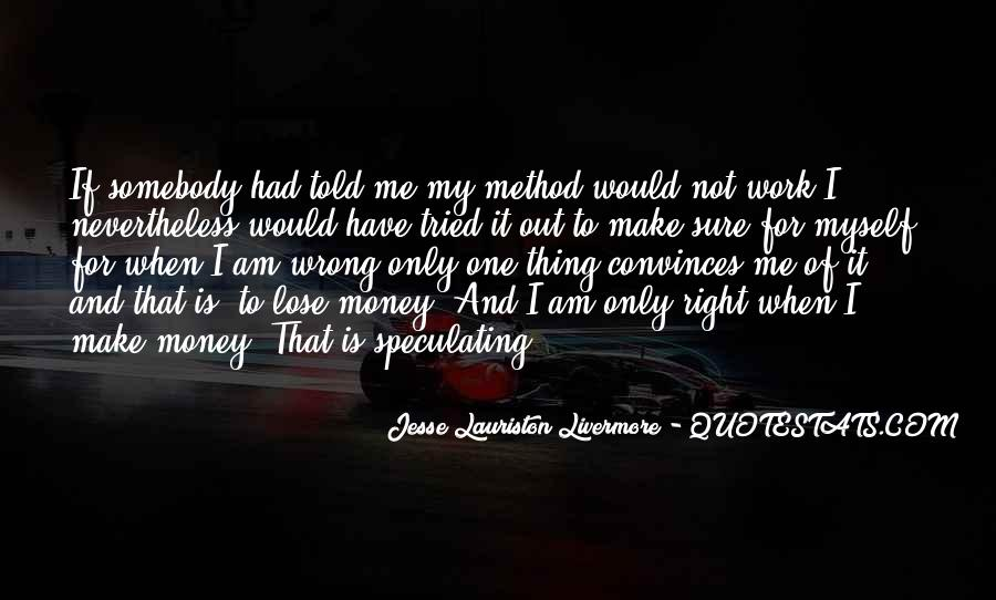 Jesse Lauriston Livermore Quotes #1164152