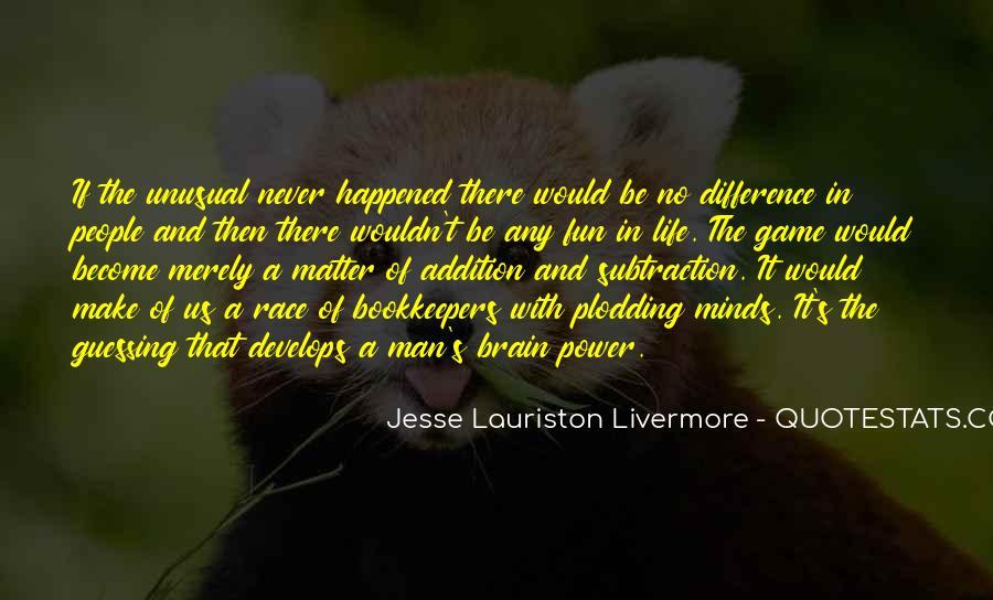 Jesse Lauriston Livermore Quotes #1376295