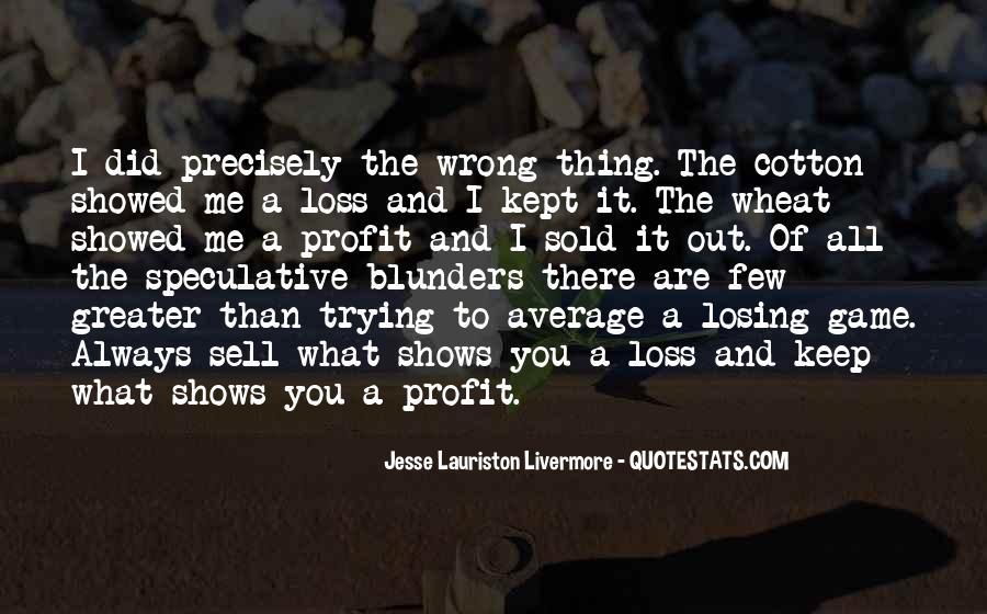 Jesse Lauriston Livermore Quotes #1651376