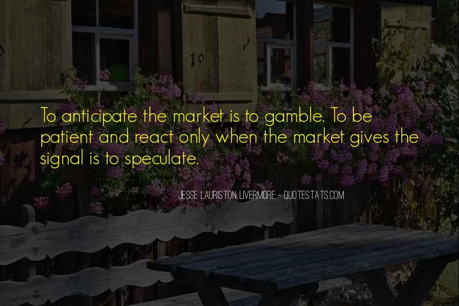 Jesse Lauriston Livermore Quotes #1691753