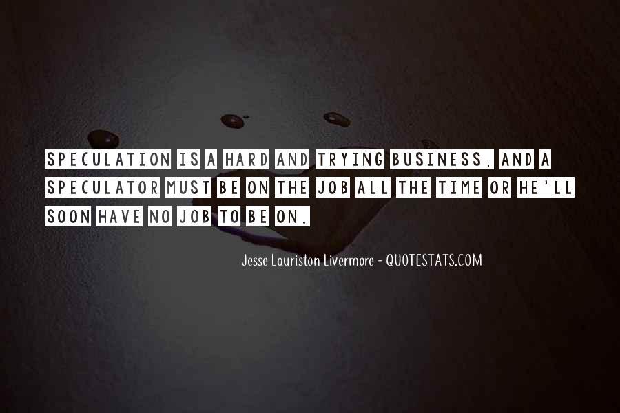 Jesse Lauriston Livermore Quotes #778330