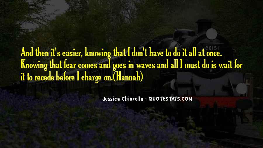 Jessica Chiarella Quotes #351400