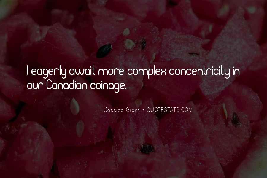 Jessica Grant Quotes #119117