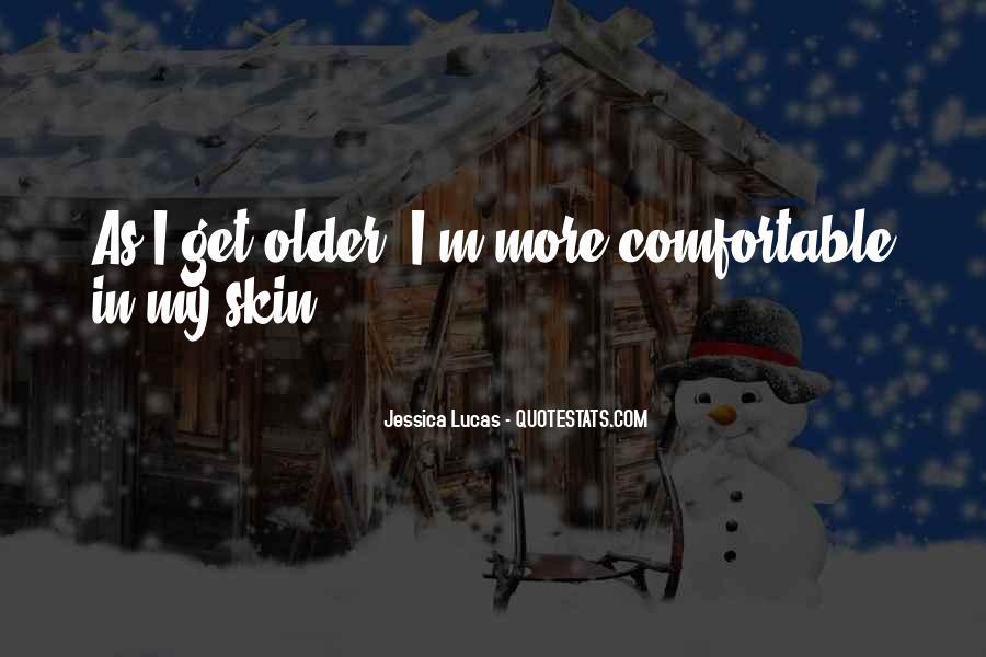 Jessica Lucas Quotes #1568211