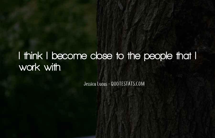 Jessica Lucas Quotes #403565