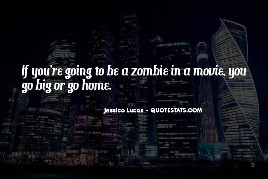 Jessica Lucas Quotes #642939