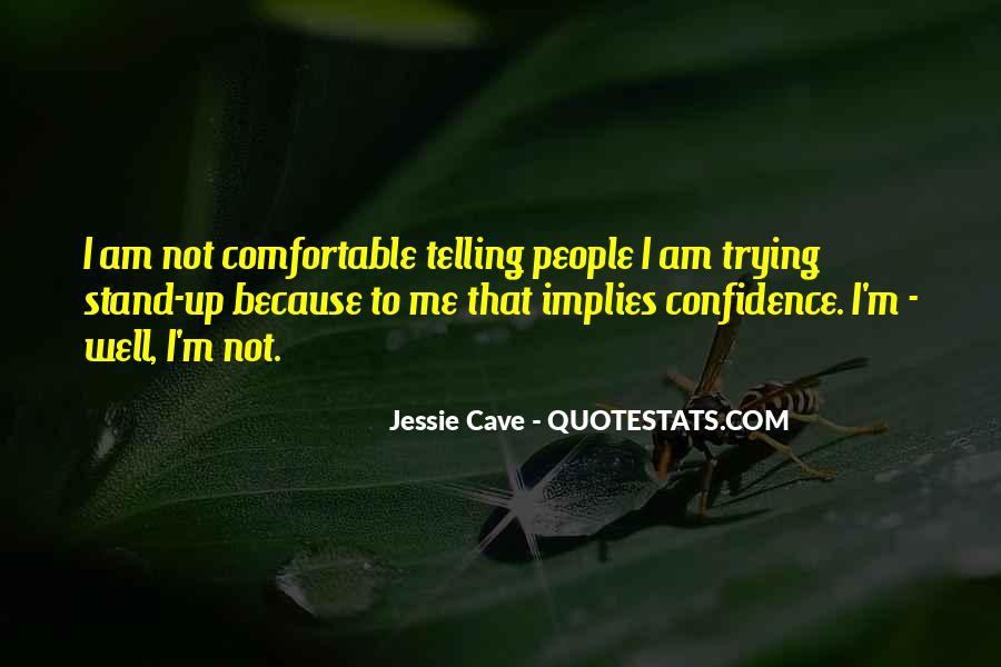 Jessie Cave Quotes #1086814