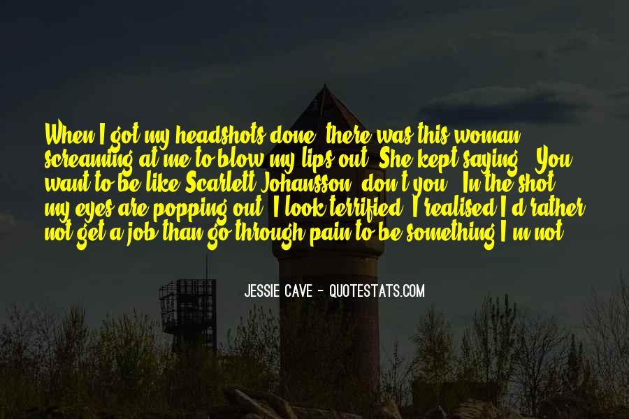 Jessie Cave Quotes #985738