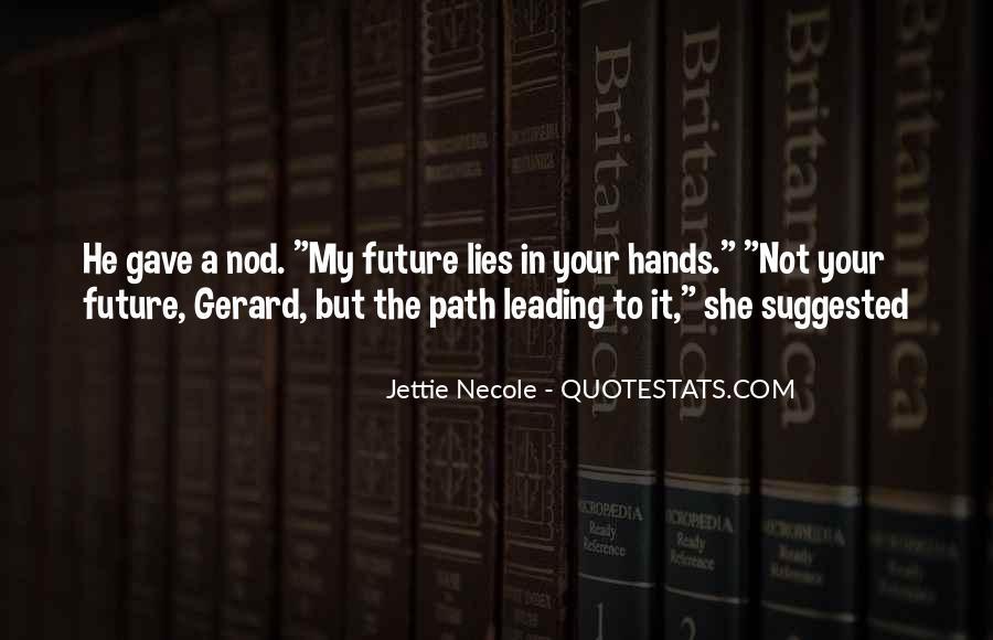 Jettie Necole Quotes #1809607
