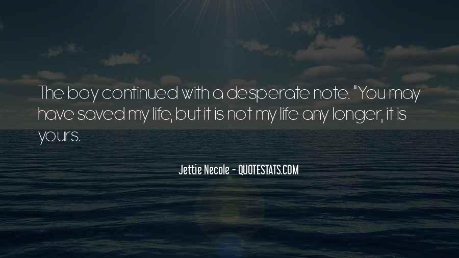 Jettie Necole Quotes #814149
