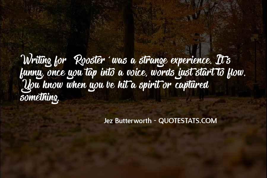 Jez Butterworth Quotes #112547