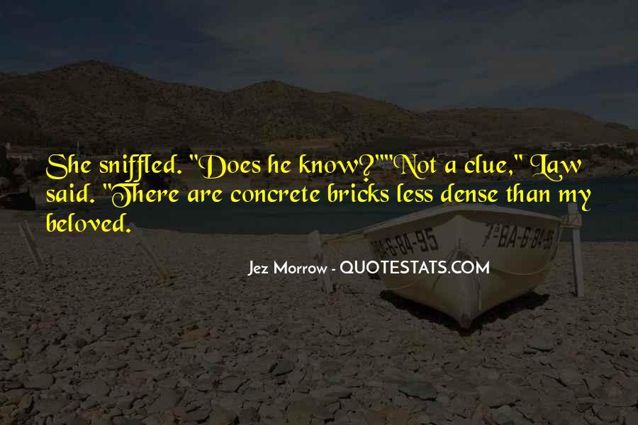 Jez Morrow Quotes #274252