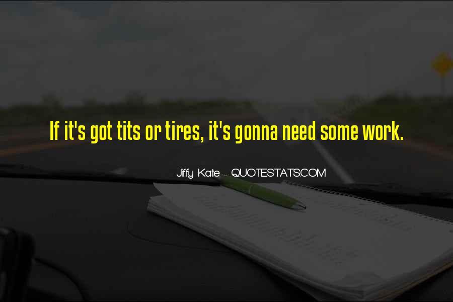 Jiffy Kate Quotes #585697