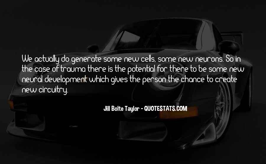 Jill Bolte Taylor Quotes #1024259