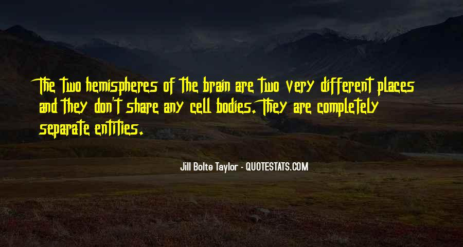 Jill Bolte Taylor Quotes #1141960