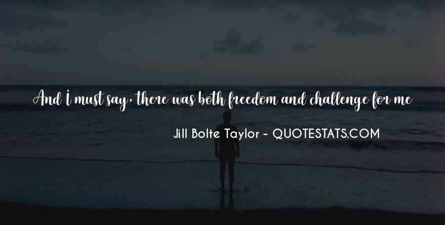 Jill Bolte Taylor Quotes #1413761