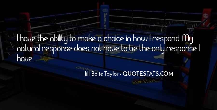 Jill Bolte Taylor Quotes #1453681