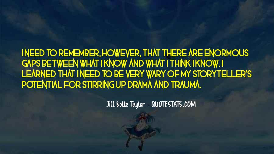 Jill Bolte Taylor Quotes #1610094