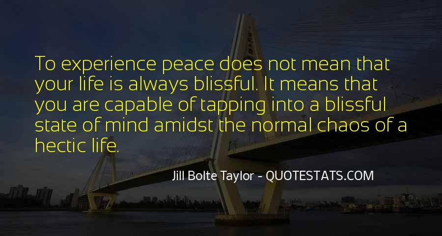 Jill Bolte Taylor Quotes #171776
