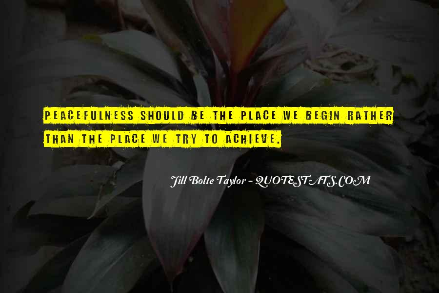 Jill Bolte Taylor Quotes #1719730