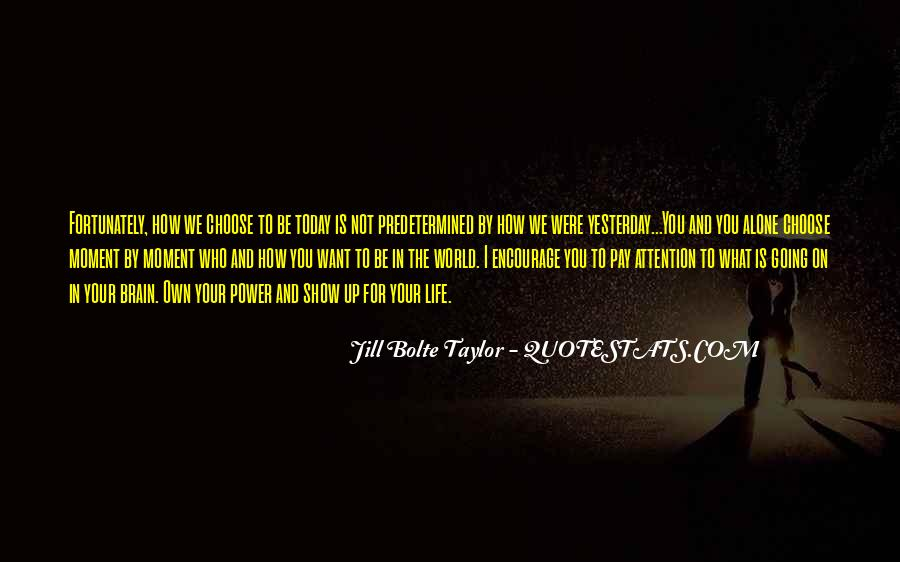 Jill Bolte Taylor Quotes #994864