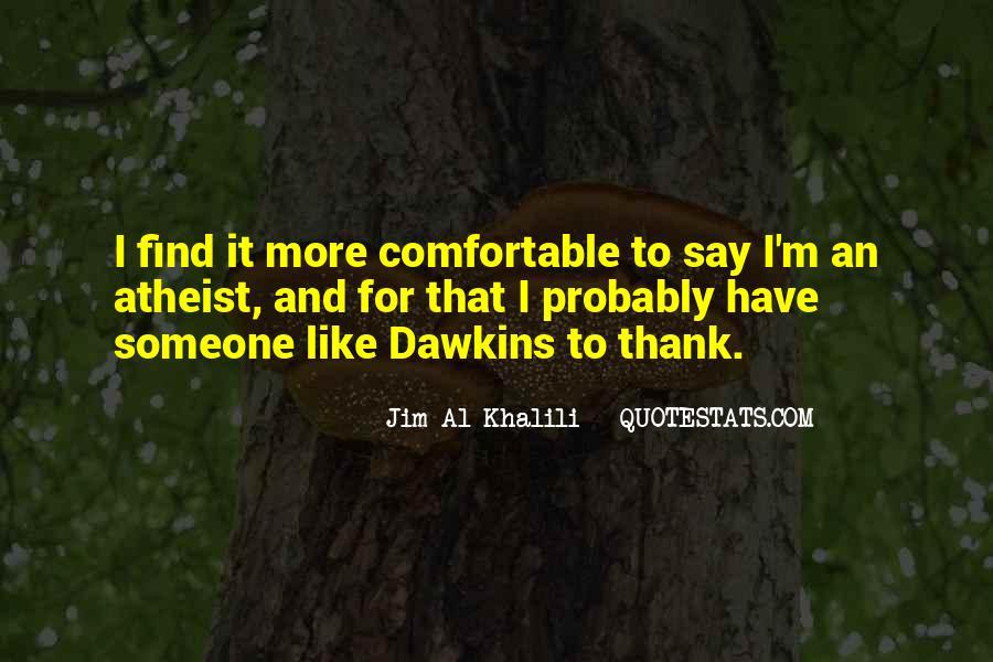Jim Al-Khalili Quotes #962693
