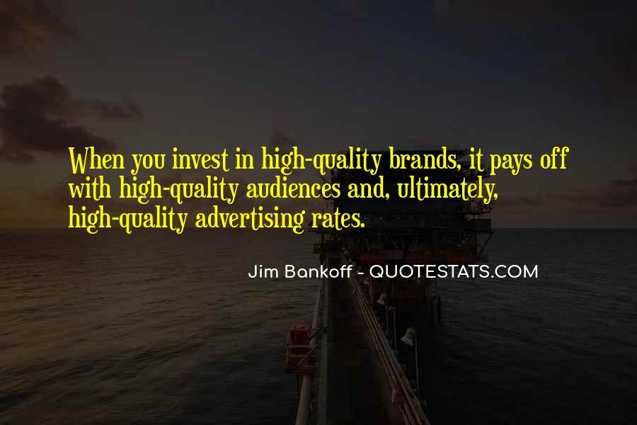 Jim Bankoff Quotes #1200122