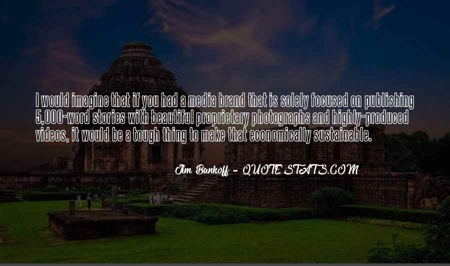 Jim Bankoff Quotes #645209