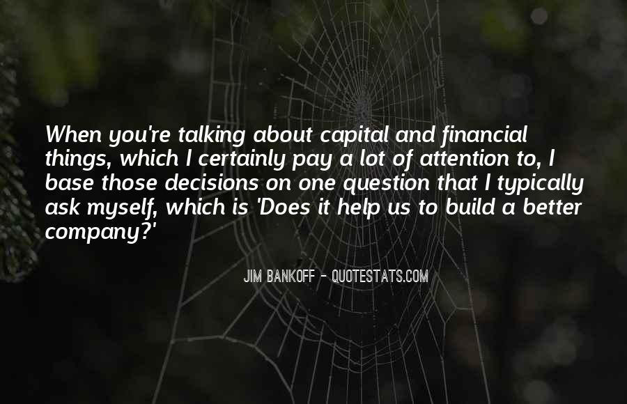 Jim Bankoff Quotes #714961