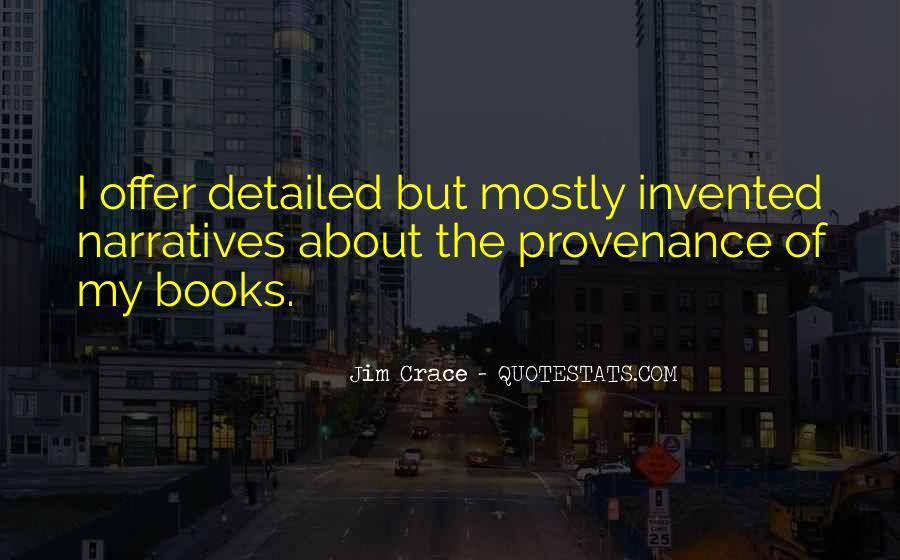 Jim Crace Quotes #1166241