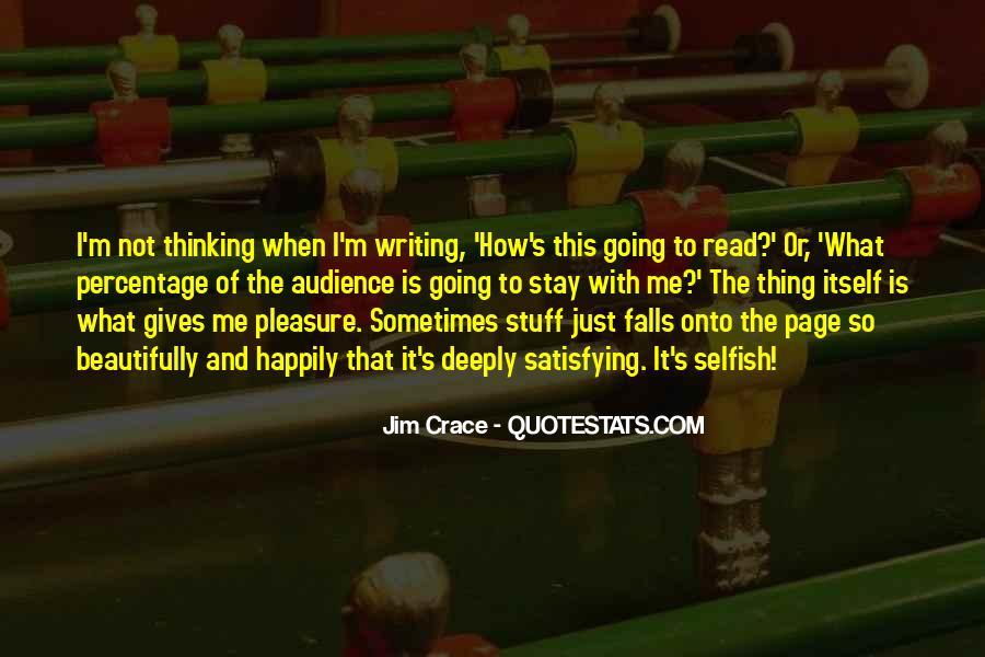 Jim Crace Quotes #1333619