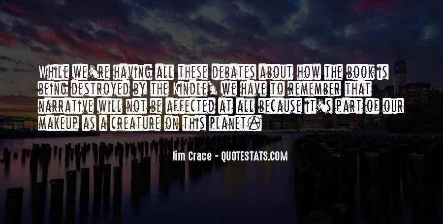 Jim Crace Quotes #1352784