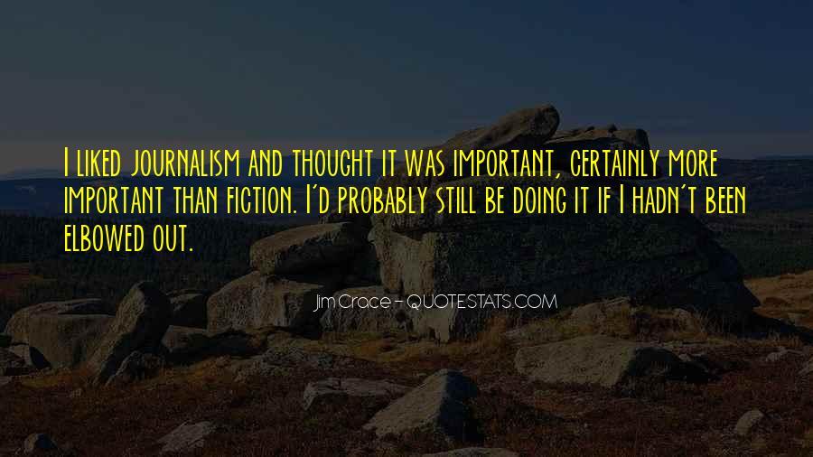 Jim Crace Quotes #1579813