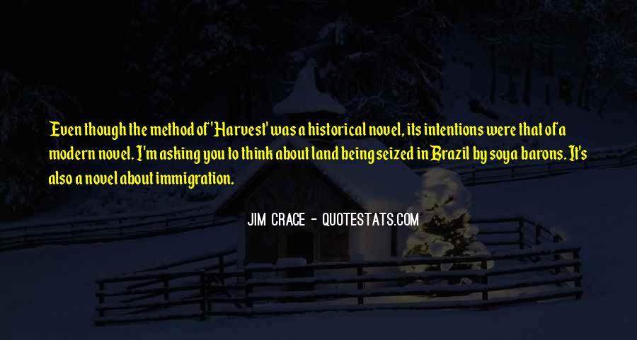 Jim Crace Quotes #1750533