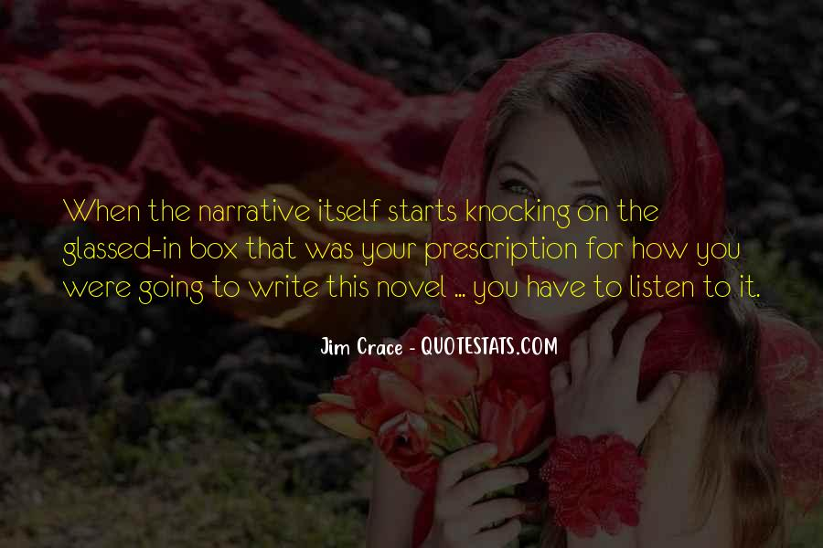 Jim Crace Quotes #1784357