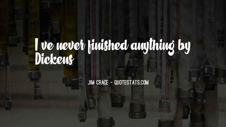 Jim Crace Quotes #200654
